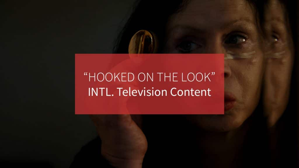 Hooked on the look TV content production Adelaide