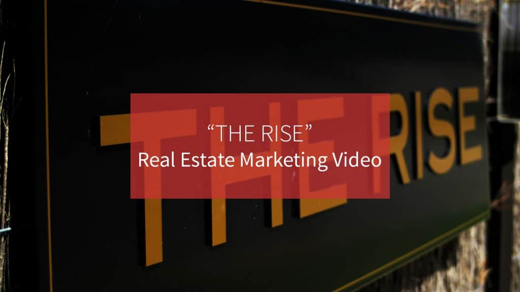 The rise real estate marketing video production South Australia