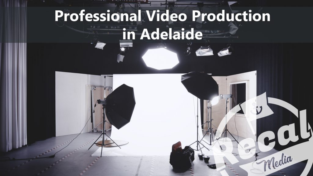Professional Video Production Adelaide Studio - Recal Media
