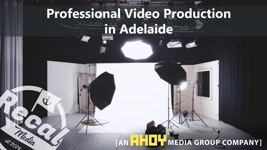 VIDEO PRODUCTION ADELAIDE